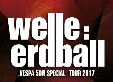 WELLE:ERDBALL TICKETS