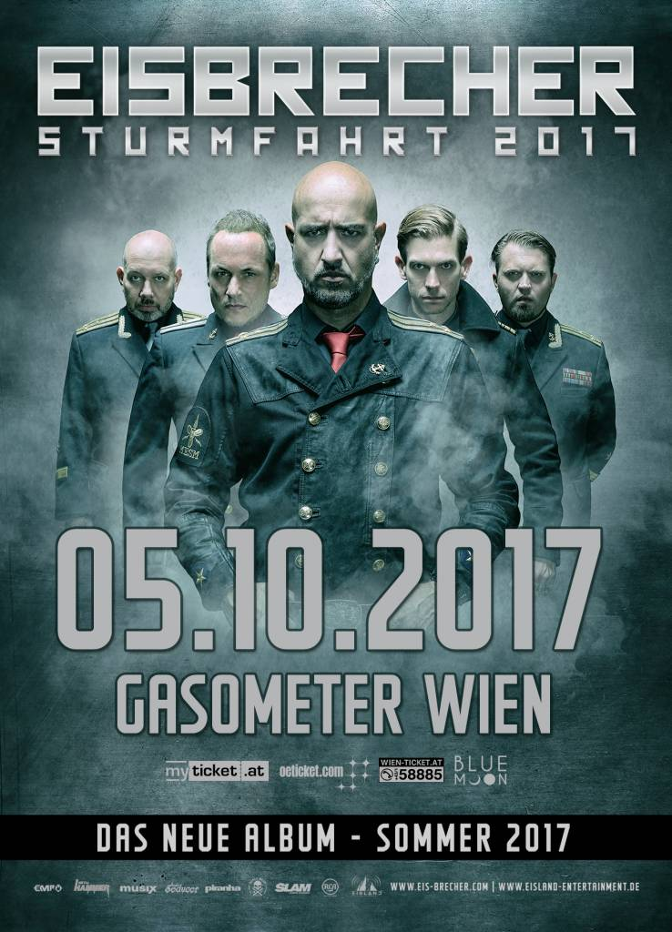 """EISBRECHER """"STURMFAHRT"""" 2017 WIEN (*) Agenturware"""