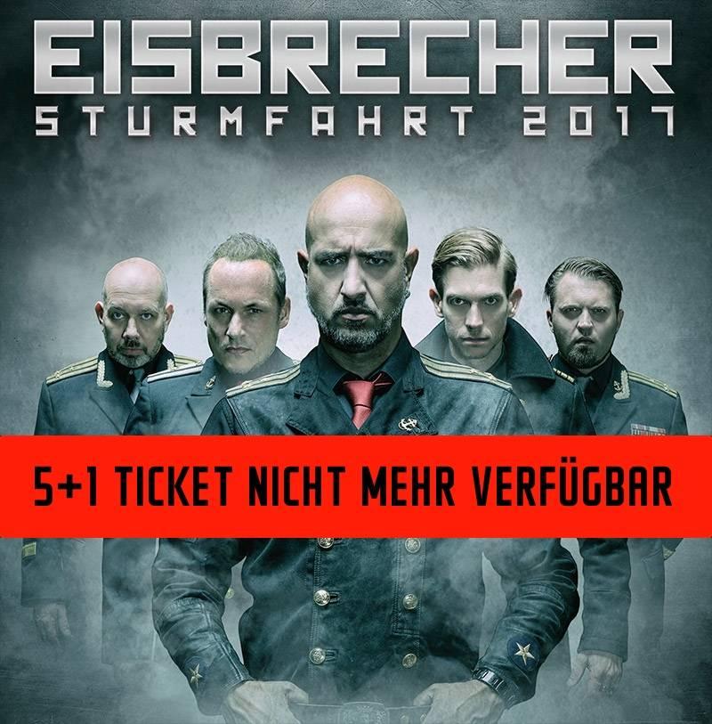 "EISBRECHER ""STURMFAHRT"" 2017 HAMBURG / 6-FRIENDS TICKET"