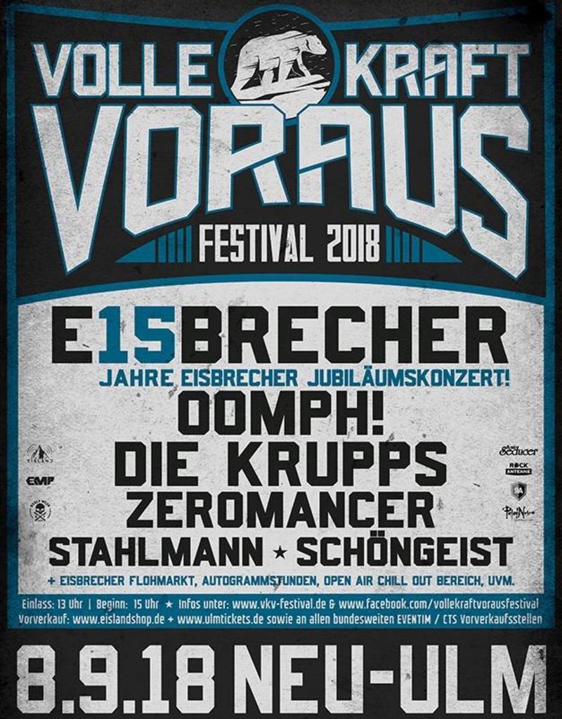 EISBRECHER + FREUNDE - DAS 2. VOLLE KRAFT VORAUS FESTIVAL 2018
