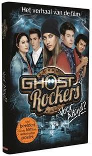 Ghost Rockers Boek - Voor altijd