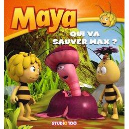 Livre Maya l'abeille - Qui va sauver Max ?