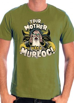 Blizzard Your mother was a murloc - Hearthstone - T-shirt