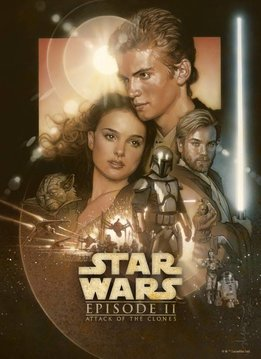 Star Wars Attack of the Clones - Star Wars Movie Posters - Displate