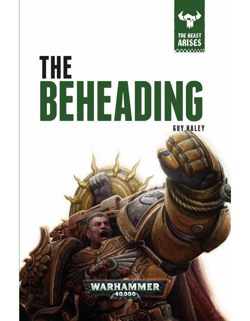 Games Workshop The Beast Arises 12:  The Beheading (HB)
