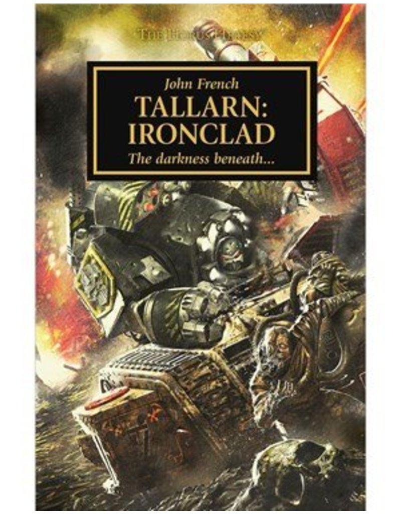 Games Workshop Horus Heresy: Tallarn:  Ironclad (HB)