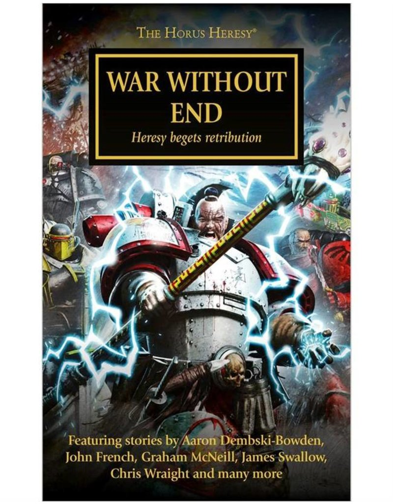 Games Workshop Horus Heresy:  War Without End Anthology (HB)