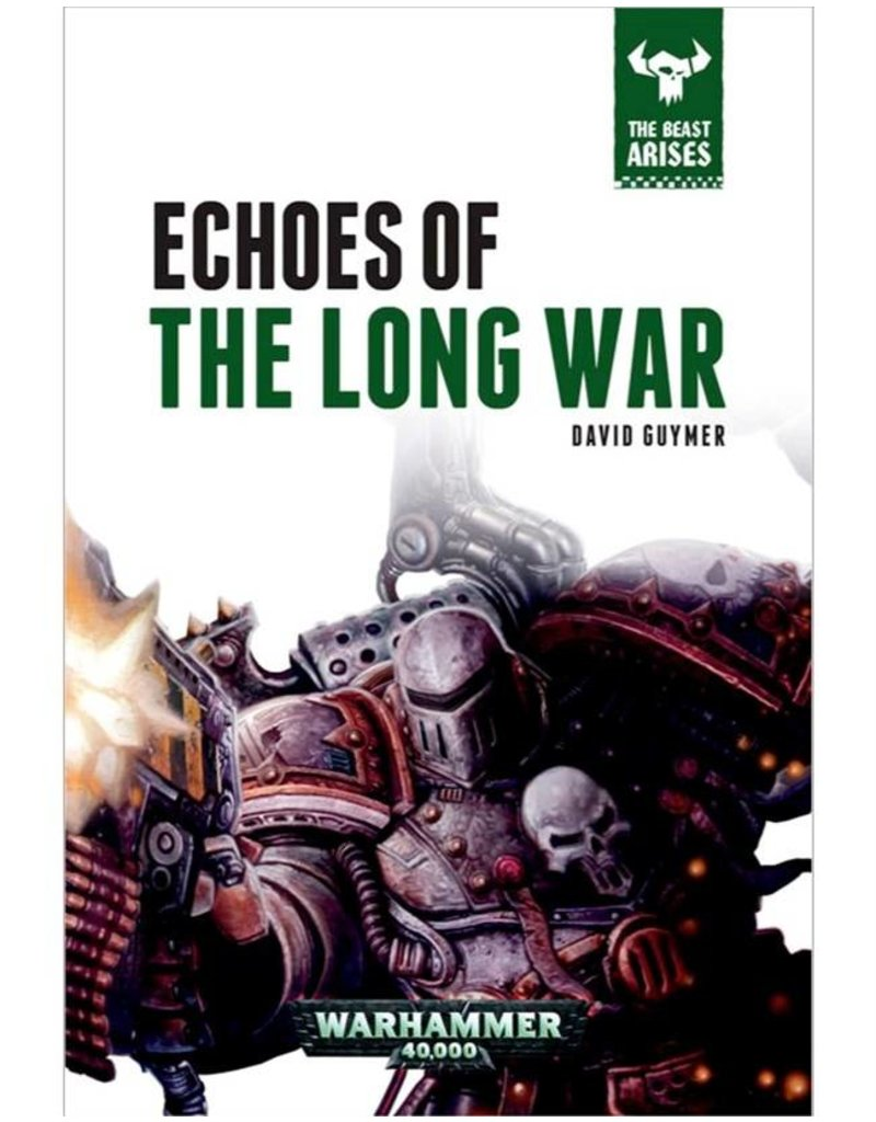 Games Workshop Beast Arises 6:  Echoes Of The Long War (HB)