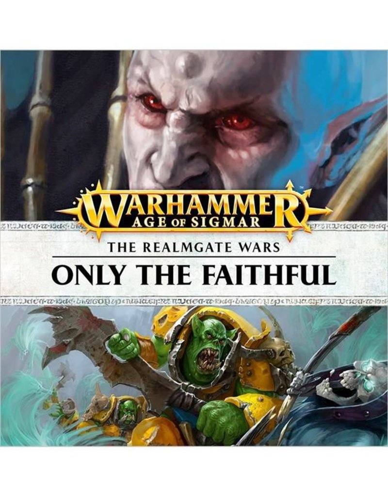 Games Workshop Realmgate Wars:  Only The Faithful (AUDIOBOOK)