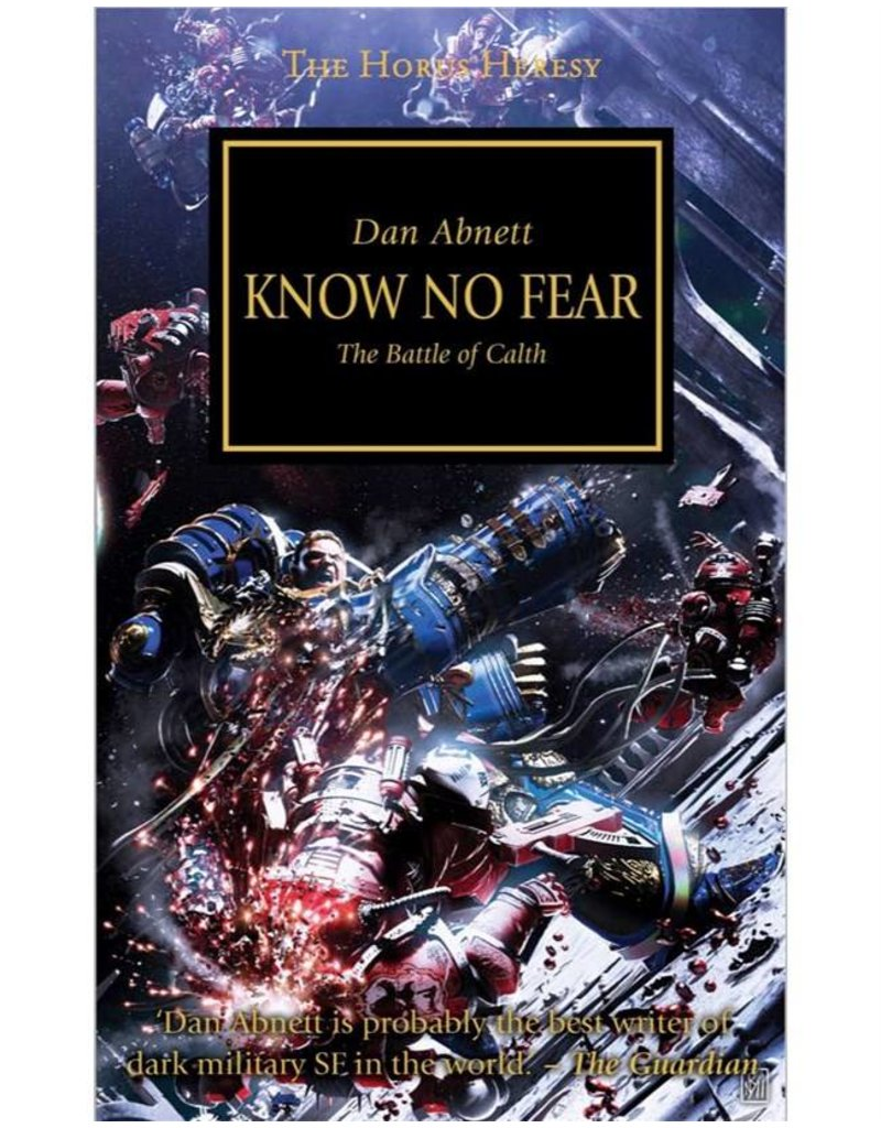 Games Workshop Horus Heresy:  Know No Fear (HB)
