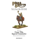 Warlord Games 30 Years War 1618-1648 Count Tilly - Imperial Commander Pack