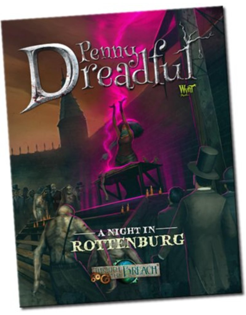 Wyrd Penny Dreadful: A Night in Rottenburg