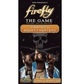 Gale Force Nine Firefly The Game: Pirates & Bounty Hunters