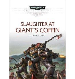Games Workshop Slaughter At Giant's Coffin (HB)