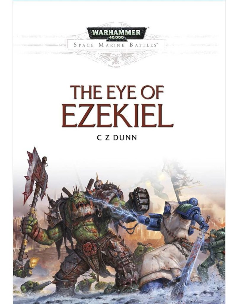 Games Workshop Space Marine Battles: Eye Of Ezekiel (HB)
