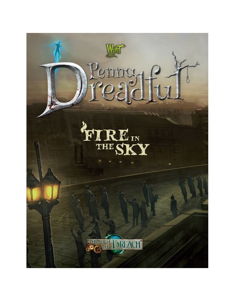 Wyrd Through The Breach: Fire in the Sky