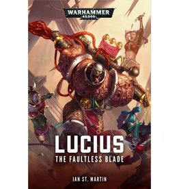 Games Workshop LUCIUS: THE FAULTLESS BLADE (HB)