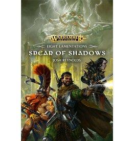 Games Workshop AGE OF SIGMAR: SPEAR OF SHADOWS (HB)