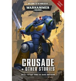 Games Workshop WH40K: CRUSADE + OTHER STORIES (SB)