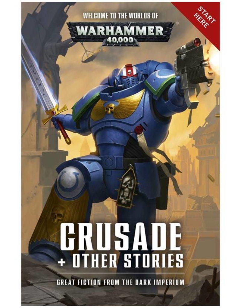 Games Workshop Warhammer 40k: Crusade + Other Stories (SB)