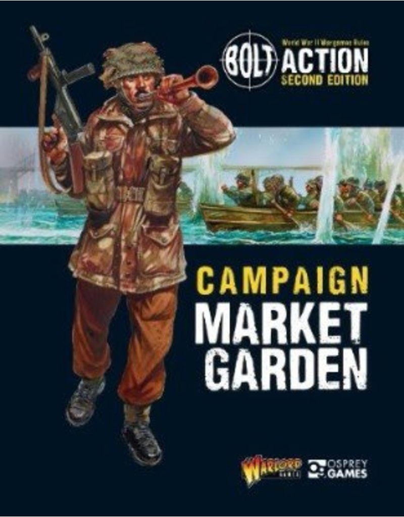 Warlord Games Bolt Action Campaign: Market Garden