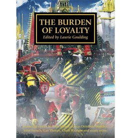Games Workshop The Burden Of Loyalty (HB)
