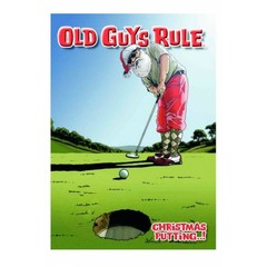 Old Guys Rule Christmas Putting Card