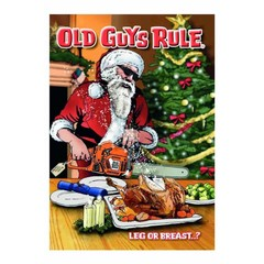 Old Guys Rule Leg Or Breast Card