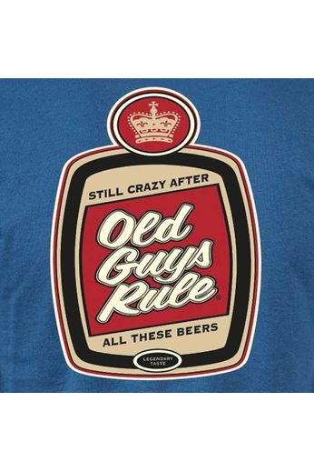 Old Guys Rule Old Guys Rule Still Crazy T-Shirt