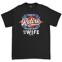 Oldies Club But Now I Work For My Wife T-Shirt Black