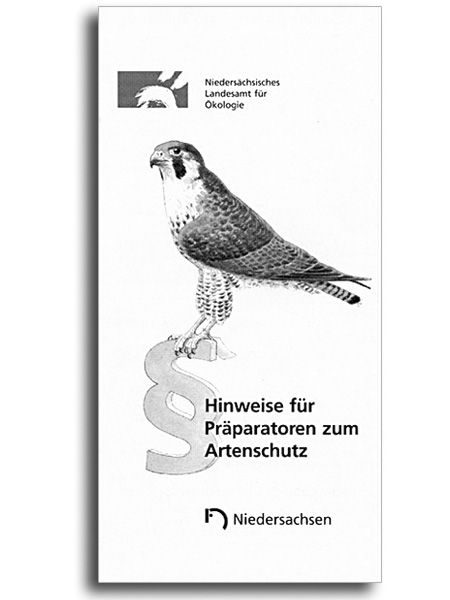 HINWEISE FÜR PRÄPARATOREN ZUM ARTENSCHUTZ