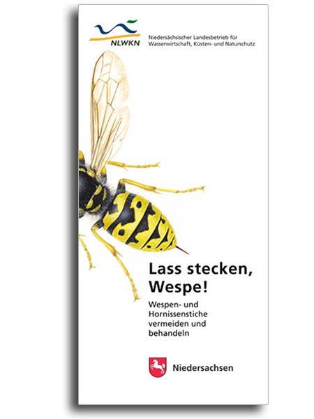 LASS STECKEN, WESPE!
