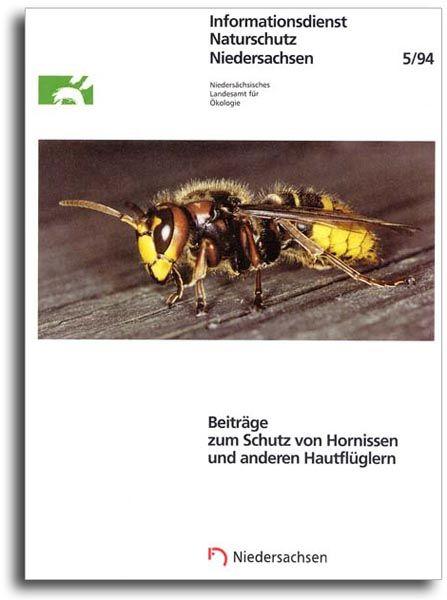 BEITRÄGE ZUM SCHUTZ VON HORNISSEN UND ANDEREN HAUTFLÜGLERN (5/94)