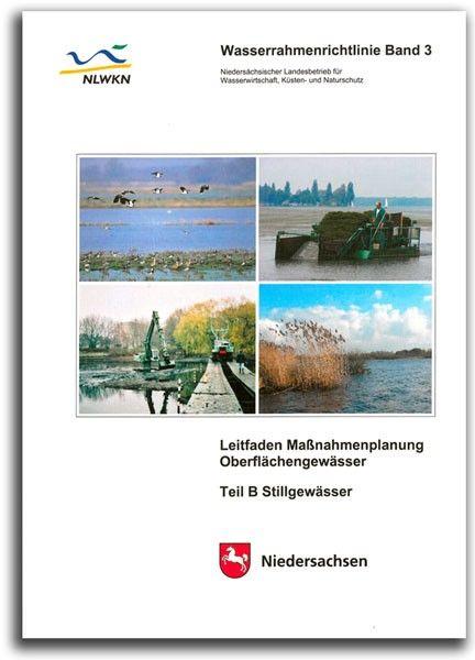 LEITFADEN MAßNAHMENPLANUNG OBERFLÄCHENGEWÄSSER / TEIL B STILLGEWÄSSER (2010) (WRRL 3)