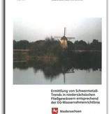 ERMITTLUNG VON SCHWERMETALL-TRENDS IN NIEDERSÄCHSISCHEN FLIEßGEWÄSSERN ENTSPRECHEND DER EG-WASSERRAHMENRICHTLINIE (OG 32)