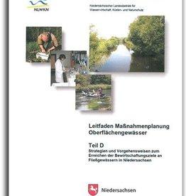 LEITFADEN MAßNAHMENPLANUNG OBERFLÄCHENGEWÄSSER / TEIL D: STRATEGIEN UND VORGEHENSWEISEN (2011) (WRRL 7)