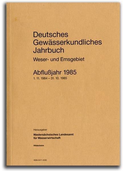 DEUTSCHES GEWÄSSERKUNDLICHES JAHRBUCH WESER-EMSGEBIET 1985
