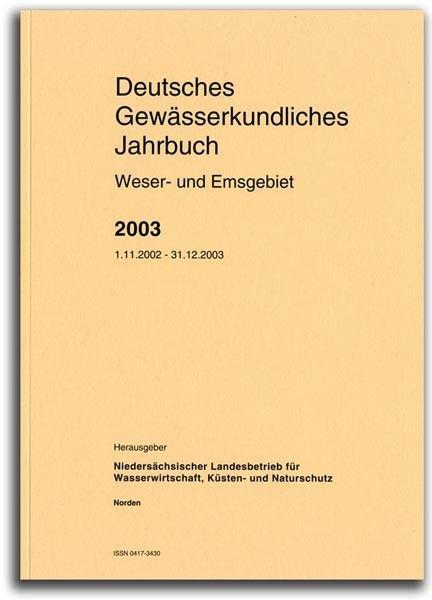 DEUTSCHES GEWÄSSERKUNDLICHES JAHRBUCH WESER-EMSGEBIET 2003