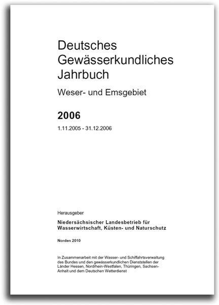 DEUTSCHES GEWÄSSERKUNDLICHES JAHRBUCH WESER-EMSGEBIET 2006