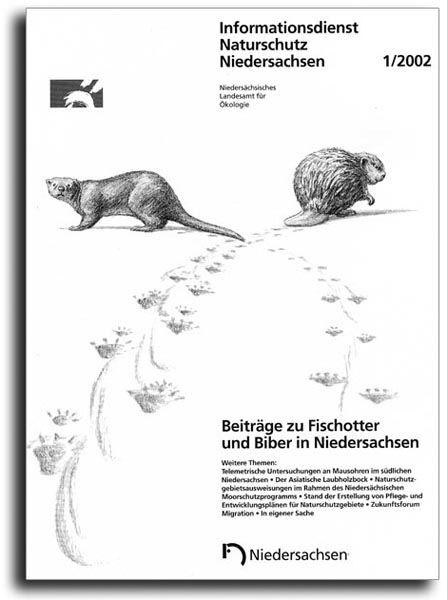 BEITRÄGE ZU FISCHOTTER UND BIBER IN NIEDERSACHSEN (1/02)