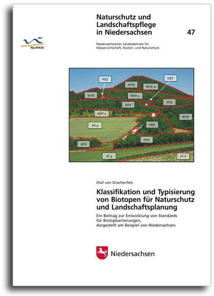 KLASSIFIKATION UND TYPISIERUNG VON BIOTOPEN FÜR NATURSCHUTZ UND LANDSCHAFTSPLANUNG (HEFT 47)