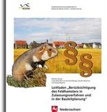 """Leitfaden """"Berücksichtigung des Feldhamsters in Zulassungsverfahren und in der Bauleitplanung"""" (4/16)"""