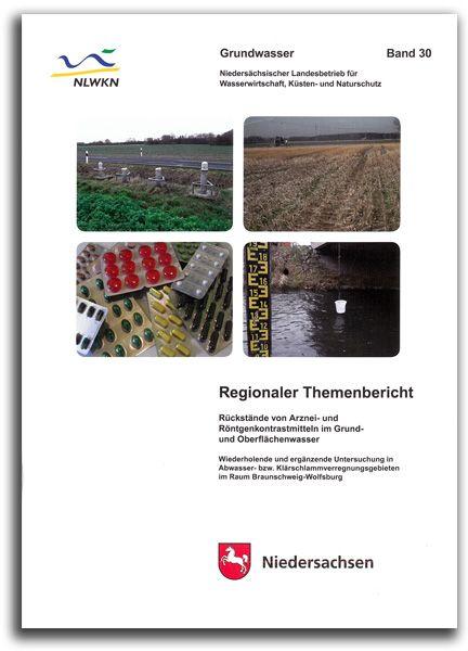 Regionaler Themenbericht - Rückstände von Arznei- und Röntgenkontrastmitteln im Grund- und Oberflächenwasser (GW30)