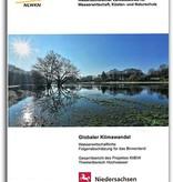 Globaler Klimawandel - Wasserwirtschaftliche Folgenabschätzung für das Binnenland