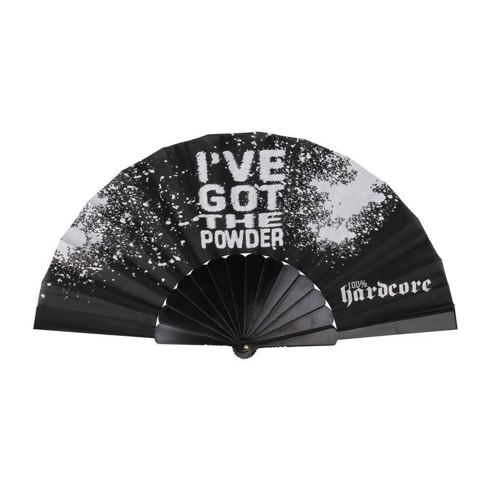 100% Hardcore Fan I've Got The Powder