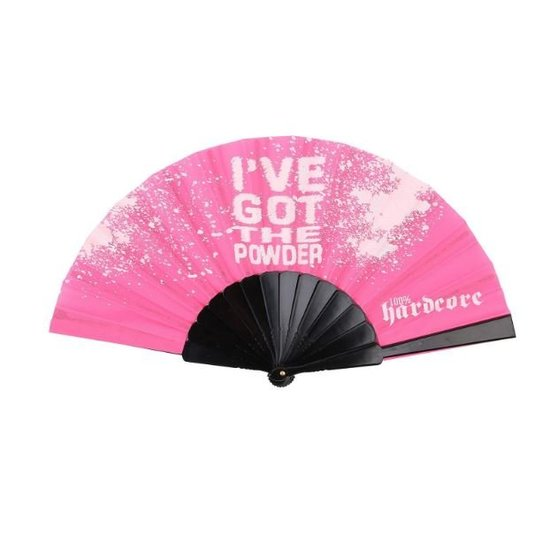100% Hardcore Fan I've Got The Powder Pink