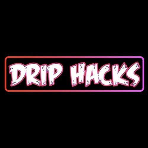 Drip Hacks - Hack Shots