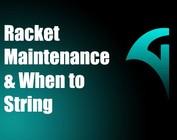 Racket & String Maintenance