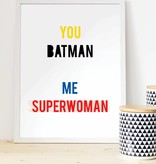 Poster - You batman me superwoman - kleur