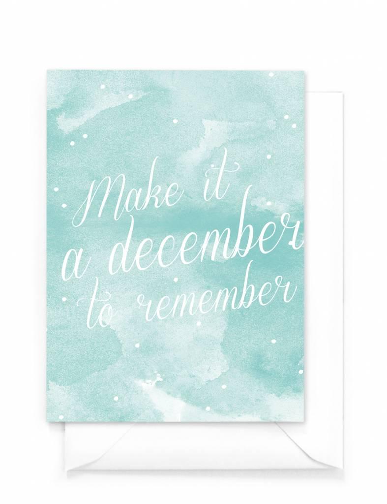 Wenskaart - Kerst - Make it a december to remember